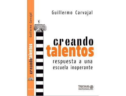creando-talentos-respuesta-a-una-escuela-inoperante-9789589988060