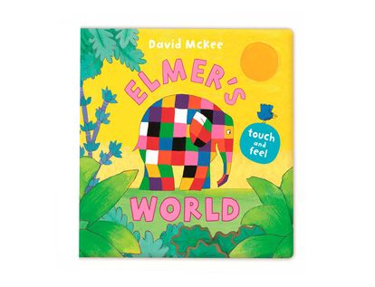 elmer-s-world-touch-and-feel-9781783443413