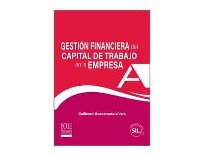 gestion-financiera-del-capital-de-trabajo-en-la-empresa-9789587716344