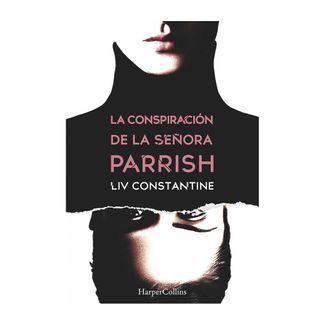 la-conspiracion-de-la-senora-parrish-9788491392132