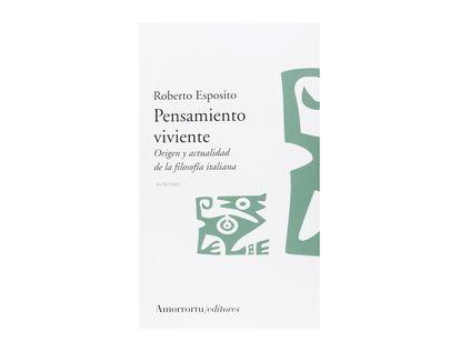 pensamiento-viviente-origen-y-actualidad-de-la-filosofia-italiana-9789505187270