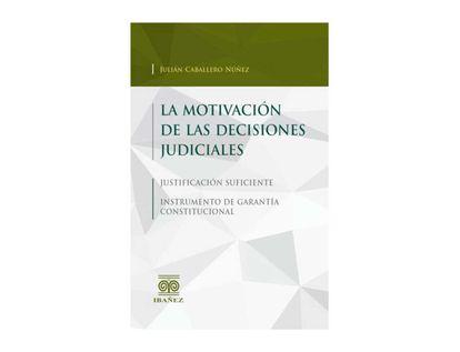 la-motivacion-de-las-decisiones-judiciales-9789587499049
