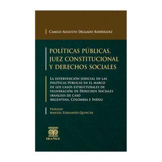 politicas-publicas-juez-constitucional-y-derechos-sociales-9789587499094