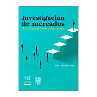 investigacion-de-mercados-un-enfoque-practico-y-descriptivo-9789587716467
