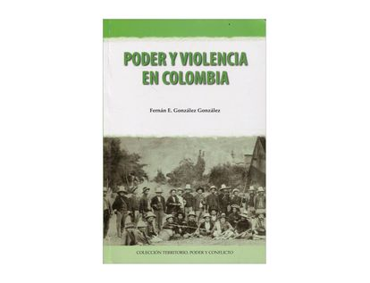 poder-y-violencia-en-colombia-9789586447171