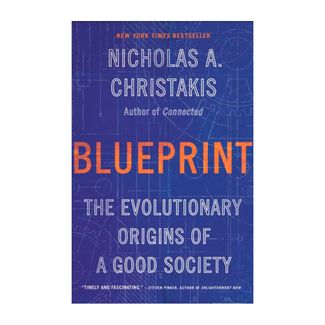 blue-rint-the-evolutionary-origins-of-a-good-society-9780316423915