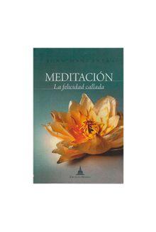 meditacion-la-felicidad-callada-9788496478688
