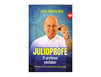 julioprofe-el-profesor-youtuber-9789587578522