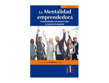 la-mentalidad-emprendedora-el-emprendimiento-visto-desde-el-sujeto-y-el-proceso-de-emprender-9789587920161