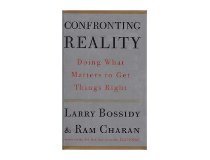 confronting-reality-doing-what-matters-to-get-things-right-9781400050840