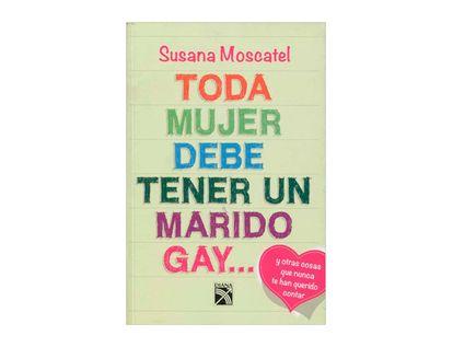 toda-mujer-debe-tener-un-marido-gay-9786070709371