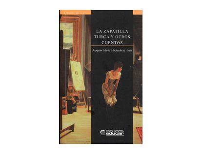 la-zapatilla-turca-y-otros-cuentos-9789580513322