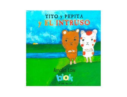 tito-y-pepita-y-el-intruso-9789585223318