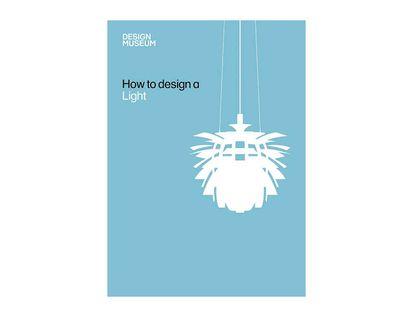 how-to-design-a-light-9781840915471