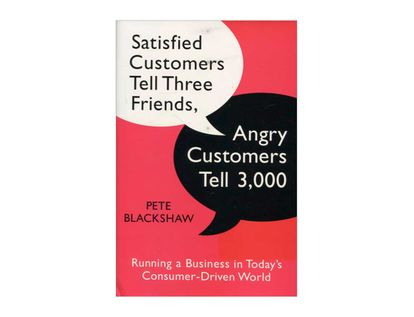 satisfied-customers-tell-three-friends-angry-customers-tell-3000-9780385522724