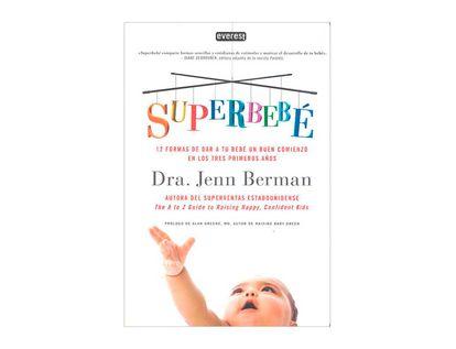 superbebe-12-formas-de-dar-a-tu-bebe-un-buen-comienzo-en-los-3-primeros-anos-9788444121093