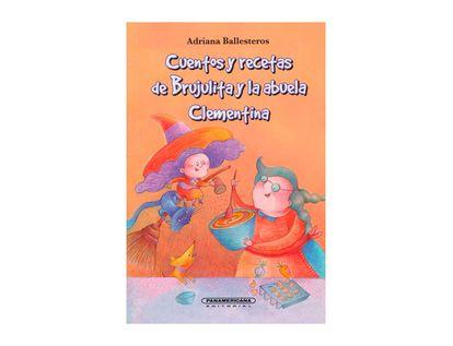 cuentos-y-recetas-de-brujulita-y-la-abuela-clementina-9789583039454
