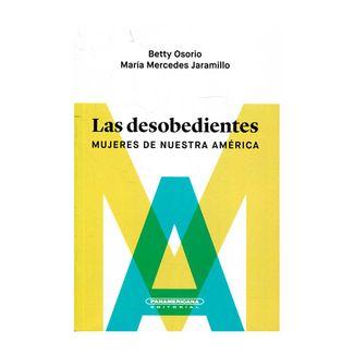 las-desobedientes-mujeres-de-nuestra-america-9789583056802