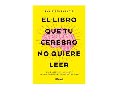 el-libro-que-tu-cerebro-no-quiere-leer-9788416720620
