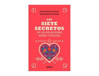 los-siete-secretos-de-las-relaciones-sanas-y-felices-9788416720651