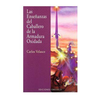las-ensenanzas-del-caballero-de-la-armadura-oxidada-9788477208594