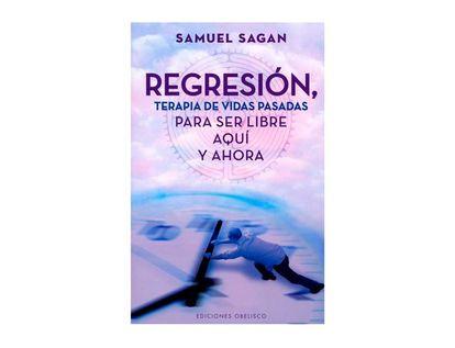 regresion-terapia-de-vidas-pasadas-para-ser-libre-aqui-y-ahora-9788497778947
