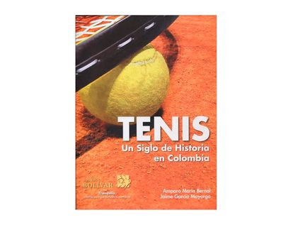 tenis-un-siglo-de-historia-en-colombia-9789585782303