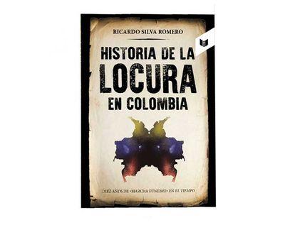 historia-de-la-locura-en-colombia-9789587578607