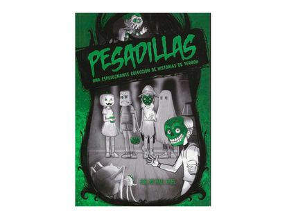pesadillas-una-espeluznante-coleccion-de-historias-de-terror-9789974894112