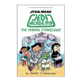 star-wars-jedi-academy-the-principal-strikes-back-9781338188240