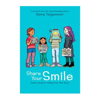 share-your-smile-raina-s-guide-to-telling-your-own-story-9781338353846