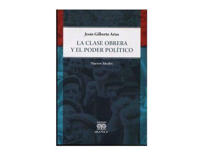 la-clase-obrera-y-el-poder-politico-9789587910773