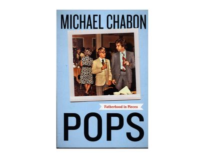 pops-fatherhood-in-pieces-9780062851123