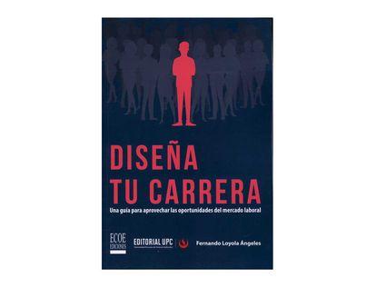 disena-tu-carrera-una-guia-para-aprovechar-las-oportunidades-del-mercado-laboral-9789587718096