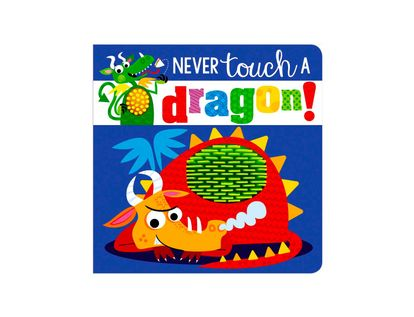 never-touch-a-dragon--9781786928818