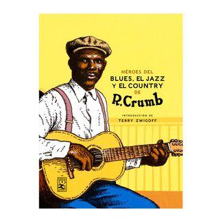 heroes-del-blues-el-jazz-y-el-contry-de-r-crumb-9788417651367