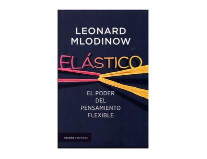 elastico-el-poder-del-pensamiento-flexible-9789584282965