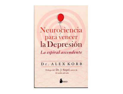 neurociencia-para-vencer-la-depresion-la-espiral-ascendente-9788417399580