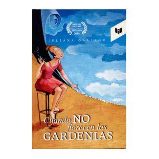 cuando-no-florecen-las-gardenias-9789587578690