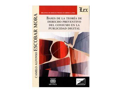 bases-de-la-teoria-de-derecho-preventivo-del-consumo-en-la-publicidad-digital-9789563925074