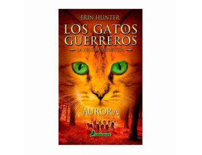 Los-gatos-guerreros-la-nueva-profecia---aurora-9788498386776