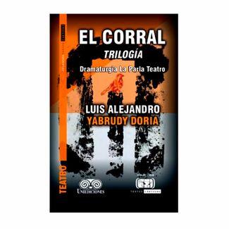 el-corral-trilogia-dramaturgia-la-parla-teatro-9789585527065