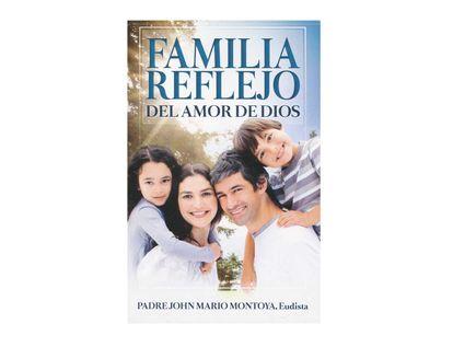 familia-reflejo-del-amor-de-dios-9789587352764