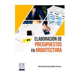 elaboracion-de-presupuestos-en-arquitectura-9789587718232