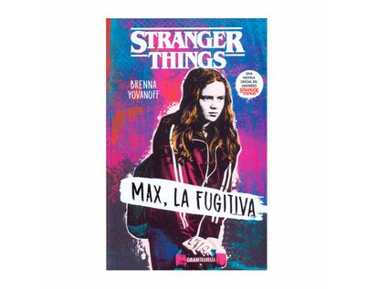 stranger-things-max-la-fugitiva-9788412030419