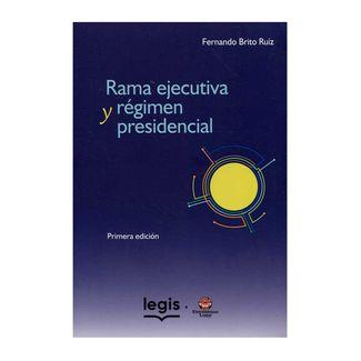 rama-ejecutiva-y-regimen-presidencial-9789587679106