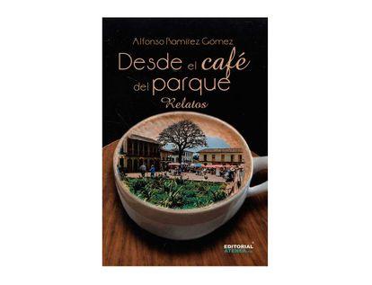 desde-el-cafe-del-parque-relatos-9789589019672