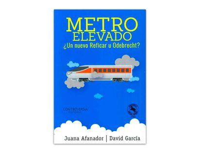 metro-elevado-un-nuevo-reficar-o-odebrecht--9789580614227