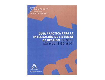 guia-practica-para-la-integracion-de-sistemas-de-gestion-iso-9001-iso-14001-e-iso-45001-9789587785685