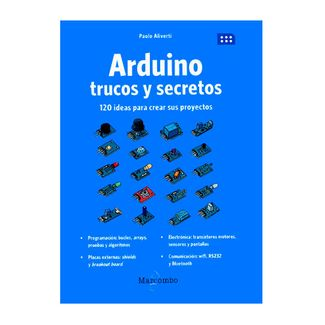 arduino-trucos-y-secretos-120-ideas-para-crear-sus-proyectos-9789587786163